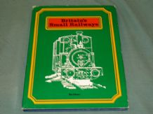 BRITAIN'S SMALL RAILWAYS (Balfour 1973)